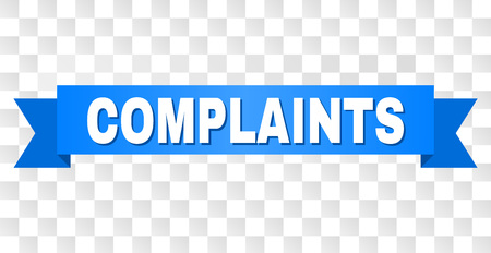 COMPLAINTS text on a ribbon. Designed with white caption and blue stripe. Vector banner with COMPLAINTS tag on a transparent background. Stock Vector - 126005223