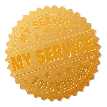 MY SERVICE gold stamp award. Vector golden award with MY SERVICE label. Text labels are placed between parallel lines and on circle. Golden area has metallic effect.