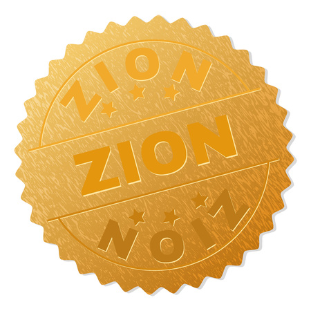 ZION gold stamp award. Vector gold award with ZION title. Text labels are placed between parallel lines and on circle. Golden area has metallic texture.