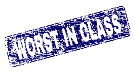 WORST IN CLASS stamp seal print with grunge texture. Seal shape is a rounded rectangle with frame. Blue vector rubber print of WORST IN CLASS label with dirty texture.