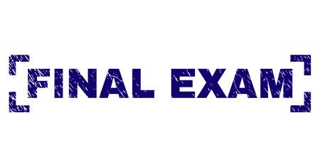 FINAL EXAM Tag-Siegel-Aufdruck mit korrodierter Textur. Text-Tag wird in Ecken platziert. Blauer Vektorgummiabdruck der ABSCHLUSSPRÜFUNG mit Staubstruktur.