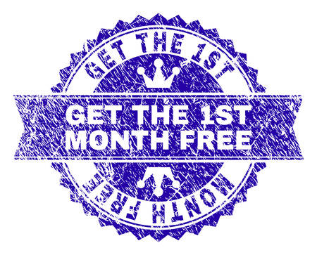 GET THE 1ST MONTH FREE rosette seal watermark with grunge texture. Designed with round rosette, ribbon and small crowns. Blue vector rubber watermark of GET THE 1ST MONTH FREE tag with dirty texture.