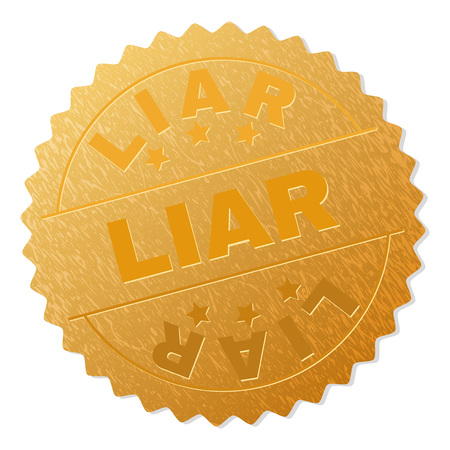 LIAR gold stamp reward. Vector gold medal with LIAR text. Text labels are placed between parallel lines and on circle. Golden surface has metallic structure.