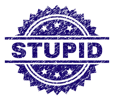 STUPID stamp seal watermark with distress style. Blue vector rubber print of STUPID text with dirty texture. Illustration