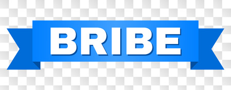 BRIBE text on a ribbon. Designed with white title and blue tape. Vector banner with BRIBE tag on a transparent background.