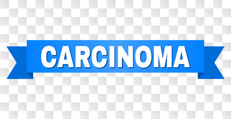 CARCINOMA text on a ribbon. Designed with white caption and blue tape. Vector banner with CARCINOMA tag on a transparent background. Foto de archivo - 125967621