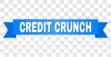 CREDIT CRUNCH text on a ribbon. Designed with white caption and blue tape. Vector banner with CREDIT CRUNCH tag on a transparent background.
