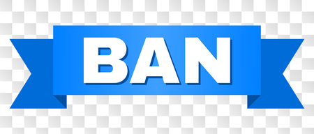 BAN text on a ribbon. Designed with white title and blue tape. Vector banner with BAN tag on a transparent background. Illustration
