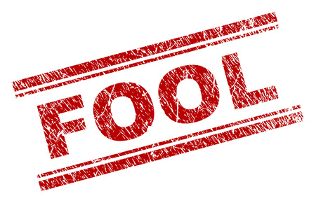 FOOL seal print with grunge texture. Red vector rubber print of FOOL text with scratched texture. Text label is placed between double parallel lines.