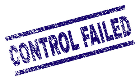 CONTROL FAILED seal print with scratced style. Blue vector rubber print of CONTROL FAILED caption with grunge texture. Text caption is placed between parallel lines.