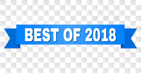 BEST OF 2018 text on a ribbon. Designed with white caption and blue stripe. Vector banner with BEST OF 2018 tag on a transparent background.