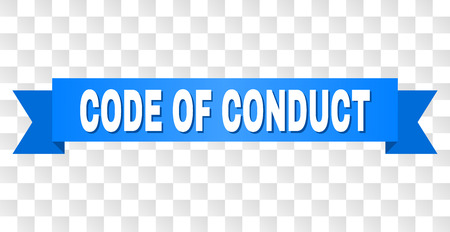CODE OF CONDUCT text on a ribbon. Designed with white caption and blue tape. Vector banner with CODE OF CONDUCT tag on a transparent background.