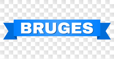 BRUGES text on a ribbon. Designed with white caption and blue tape. Vector banner with BRUGES tag on a transparent background.