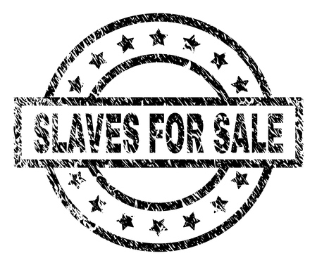 SLAVES FOR SALE stamp seal watermark with distress style. Designed with rectangle, circles and stars. Black vector rubber print of SLAVES FOR SALE title with dirty texture. Illustration