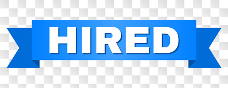 HIRED text on a ribbon. Designed with white title and blue stripe. Vector banner with HIRED tag on a transparent background.