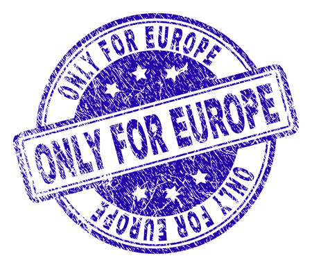 ONLY FOR EUROPE stamp seal imprint with distress texture. Designed with rounded rectangles and circles. Blue vector rubber print of ONLY FOR EUROPE label with retro texture. Çizim