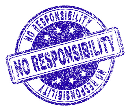NO RESPONSIBILITY stamp seal watermark with grunge style. Designed with rounded rectangles and circles. Blue vector rubber print of NO RESPONSIBILITY label with grunge texture.