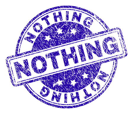 NOTHING stamp seal watermark with grunge texture. Designed with rounded rectangles and circles. Blue vector rubber print of NOTHING caption with grunge texture. Vector Illustration