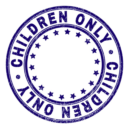CHILDREN ONLY stamp seal watermark with distress texture. Designed with round shapes and stars. Blue vector rubber print of CHILDREN ONLY tag with scratched texture.