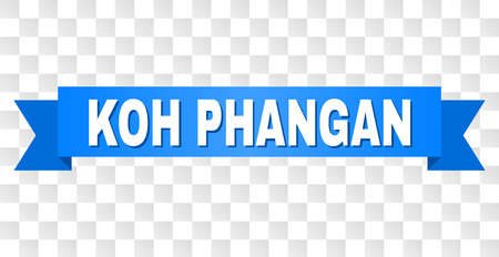 KOH PHANGAN text on a ribbon. Designed with white title and blue tape. Vector banner with KOH PHANGAN tag on a transparent background.