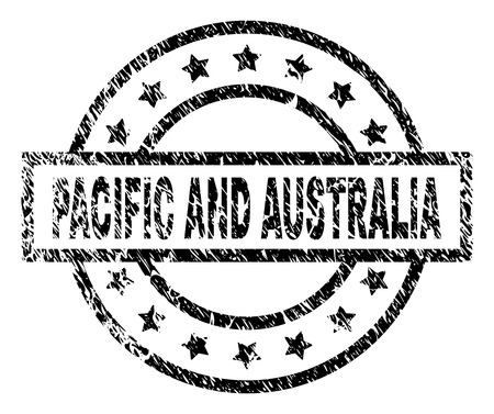 PACIFIC AND AUSTRALIA stamp seal watermark with distress style. Designed with rectangle, circles and stars. Black vector rubber print of PACIFIC AND AUSTRALIA label with grunge texture.