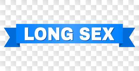 LONG SEX text on a ribbon. Designed with white title and blue stripe. Vector banner with LONG SEX tag on a transparent background. Ilustração