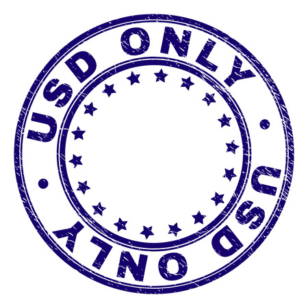 USD ONLY stamp seal imprint with grunge texture. Designed with circles and stars. Blue vector rubber print of USD ONLY label with grunge texture.