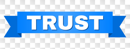TRUST text on a ribbon. Designed with white caption and blue tape. Vector banner with TRUST tag on a transparent background.
