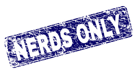 NERDS ONLY stamp seal print with grunge texture. Seal shape is a rounded rectangle with frame. Blue vector rubber print of NERDS ONLY label with dirty texture.
