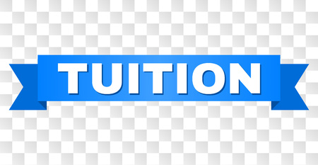 TUITION text on a ribbon. Designed with white caption and blue tape. Vector banner with TUITION tag on a transparent background.