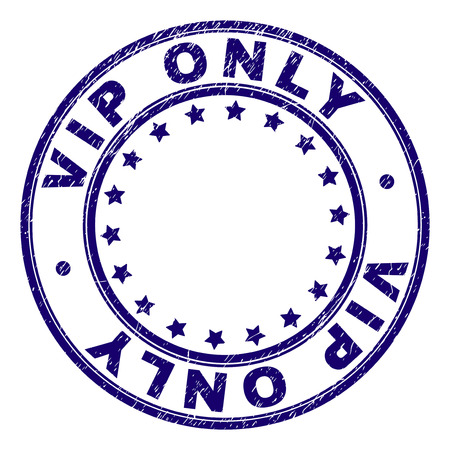 VIP ONLY stamp seal watermark with grunge style. Designed with round shapes and stars. Blue vector rubber print of VIP ONLY tag with grunge texture.