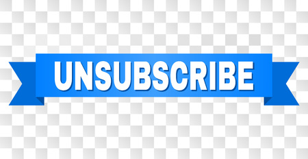 UNSUBSCRIBE text on a ribbon. Designed with white caption and blue stripe. Vector banner with UNSUBSCRIBE tag on a transparent background.