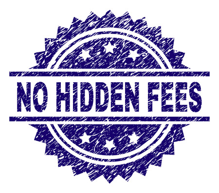 NO HIDDEN FEES stamp seal watermark with distress style. Blue vector rubber print of NO HIDDEN FEES tag with retro texture. Illustration