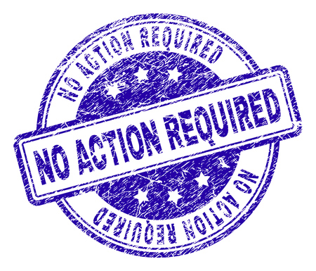 NO ACTION REQUIRED stamp seal watermark with distress texture. Designed with rounded rectangles and circles. Blue vector rubber print of NO ACTION REQUIRED tag with corroded texture. Иллюстрация