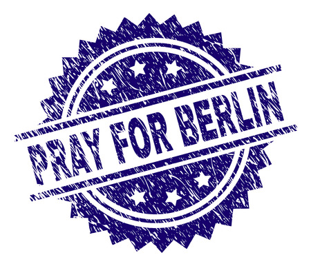 PRAY FOR BERLIN stamp seal watermark with distress style. Blue vector rubber print of PRAY FOR BERLIN label with grunge texture.