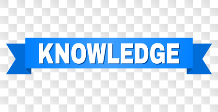 KNOWLEDGE text on a ribbon. Designed with white title and blue tape. Vector banner with KNOWLEDGE tag on a transparent background.