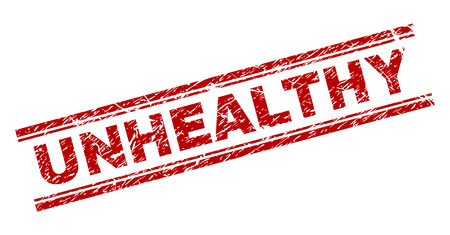 UNHEALTHY seal print with grunge texture. Red vector rubber print of UNHEALTHY text with grunge texture. Text tag is placed between double parallel lines.