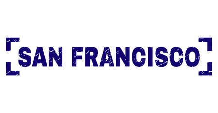SAN FRANCISCO title seal watermark with corroded texture. Text label is placed inside corners. Blue vector rubber print of SAN FRANCISCO with corroded texture.