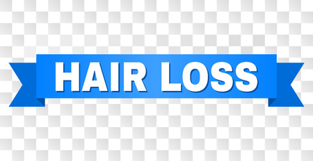 HAIR LOSS text on a ribbon. Designed with white title and blue tape. Vector banner with HAIR LOSS tag on a transparent background. Ilustracja