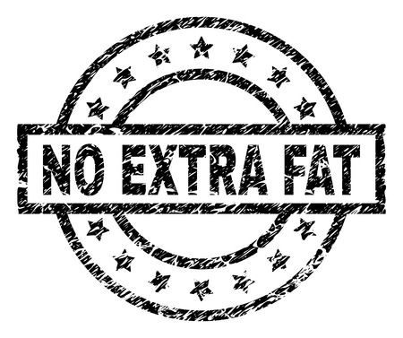 NO EXTRA FAT stamp seal watermark with distress style. Designed with rectangle, circles and stars. Black vector rubber print of NO EXTRA FAT label with grunge texture. Illustration