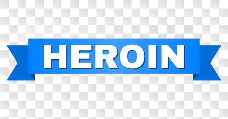 HEROIN text on a ribbon. Designed with white caption and blue stripe. Vector banner with HEROIN tag on a transparent background.