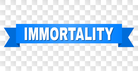 IMMORTALITY text on a ribbon. Designed with white caption and blue tape. Vector banner with IMMORTALITY tag on a transparent background.
