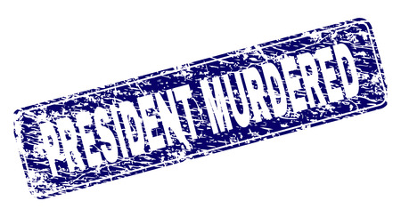 PRESIDENT MURDERED stamp seal print with grunge style. Seal shape is a rounded rectangle with frame. Blue vector rubber print of PRESIDENT MURDERED tag with grunge style.