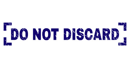 DO NOT DISCARD text seal imprint with grunge effect. Text caption is placed between corners. Blue vector rubber print of DO NOT DISCARD with dust texture.