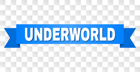 UNDERWORLD text on a ribbon. Designed with white caption and blue stripe. Vector banner with UNDERWORLD tag on a transparent background. Foto de archivo - 125640252