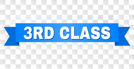 3RD CLASS text on a ribbon. Designed with white caption and blue stripe. Vector banner with 3RD CLASS tag on a transparent background.