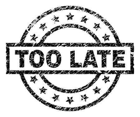 TOO LATE stamp seal watermark with distress style. Designed with rectangle, circles and stars. Black vector rubber print of TOO LATE tag with dust texture.