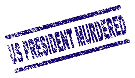 US PRESIDENT MURDERED seal print with grunge style. Blue vector rubber print of US PRESIDENT MURDERED text with scratched texture. Text title is placed between parallel lines.