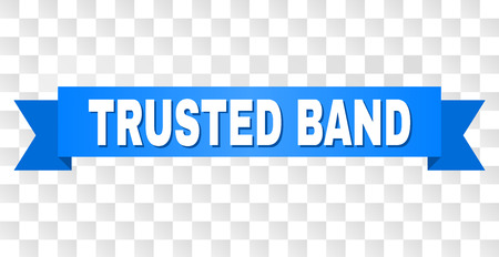 TRUSTED BAND text on a ribbon. Designed with white caption and blue tape. Vector banner with TRUSTED BAND tag on a transparent background.