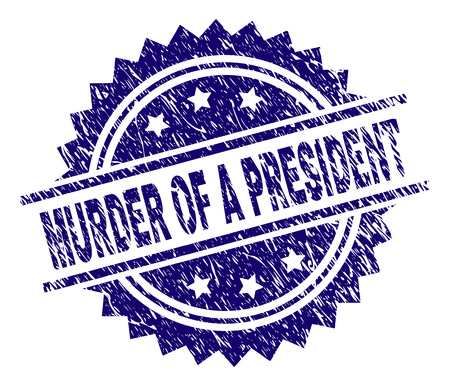 MURDER OF A PRESIDENT stamp seal watermark with distress style. Blue vector rubber print of MURDER OF A PRESIDENT title with retro texture. Ilustrace